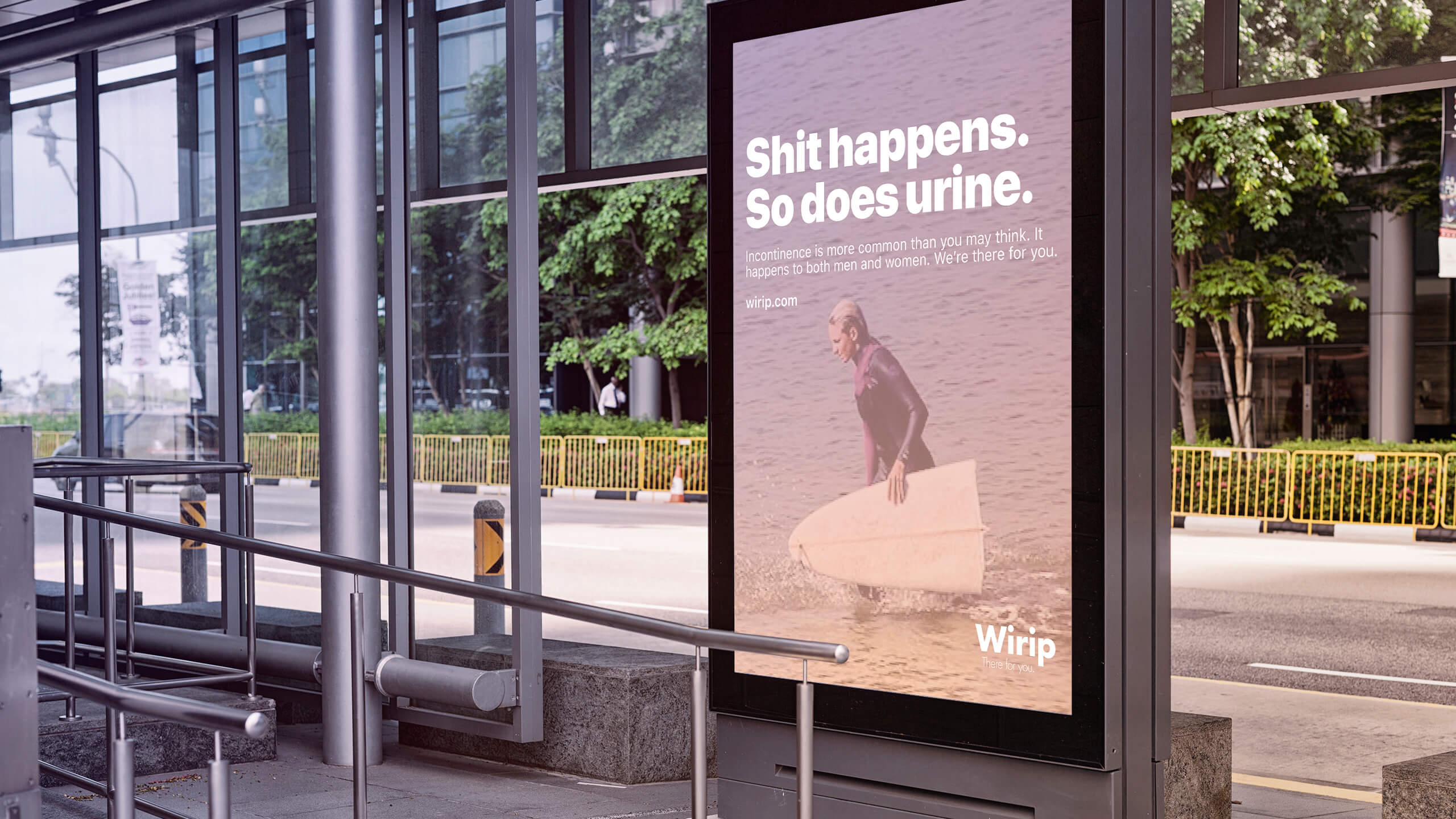Wirip - We're there for you. Shit happens campaign.